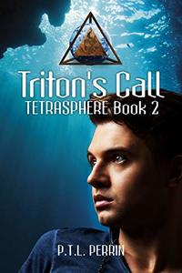 Triton's Call: Tetrasphere - Book 2 - Published on Oct, 2019