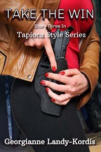 Take The Win: Tapioca Style Series