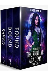 The Complete Thornbriar Academy Trilogy : A Reverse Harem Shifter Romance