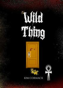WILD THING (C.O.A Series Book 1) - Published on Aug, 2015
