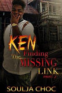 Ken 2: Finding The Missing Link