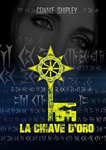 La Chiave D'Oro (MoonHuntress Vol. 3) (Italian Edition)