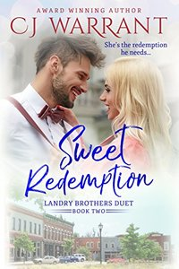 Sweet Redemption (Landry Brothers Duet Book 2)