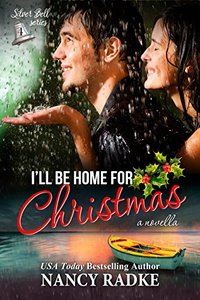 I'll Be Home for Christmas (Silver Bell Book 4)