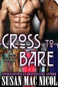 Cross To Bare (Men of London, #5)