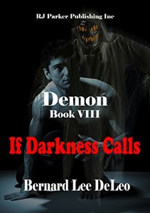 Demon VIII: If Darkness Calls (Mike Rawlins and Demon the Dog Book 8) - Published on Jun, 2018