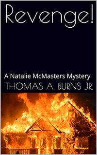 Revenge!: A Natalie McMasters Mystery (Natalie McMasters Mysteries Book 2) - Published on Aug, 2018