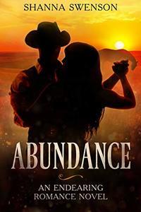 Abundance: An endearing romance novel