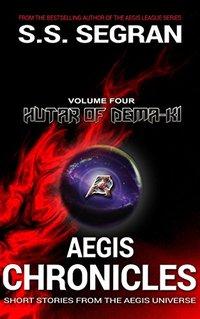 AEGIS CHRONICLES: VOL. 4: Hutar of Dema-Ki
