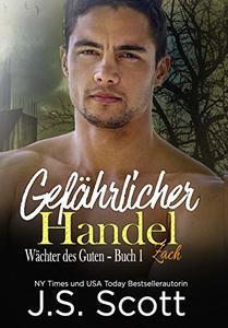 Gefährlicher Handel (Wächter des Guten 1) (German Edition)
