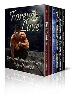 Forever Love: A Paranormal Vampire Boxed Set