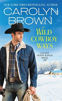 Wild Cowboy Ways (Lucky Penny Ranch)