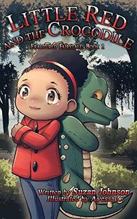 Little Red and the Crocodile (Fractured Fairytale Book 1) - Published on Nov, 2019