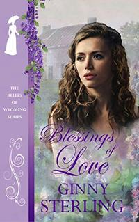 Blessings of Love (The Belles of Wyoming Book 7)