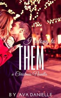 I Belong to Them (Christmas Novella)