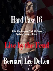 Hard Case 16: Live by the Feud