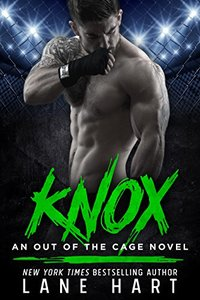 Knox (An Out of the Cage Novel Book 3)