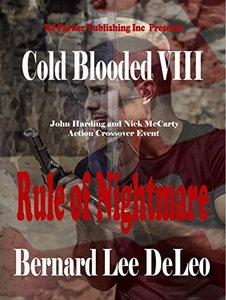 Cold Blooded Assassin Book 8: Rule of Nightmare (Nick McCarty Assassin) - Published on Sep, 2017