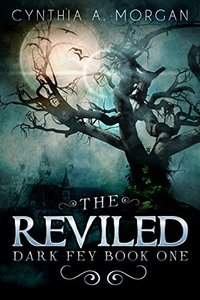 The Reviled: The Power Of Hope (Dark Fey Book 1) - Published on Jan, 2015