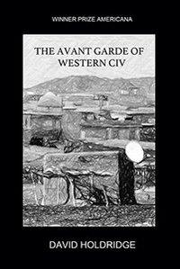 The Avant Garde of Western Civ