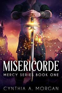 Misericorde (Mercy Series Book 1) - Published on Apr, 2020