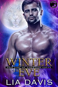 Winter Eve (Shifters of Ashwood Falls Book 1) - Published on Jul, 2015