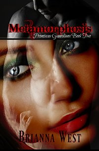 Metamorphosis (Promiscus Guardians Book 2)