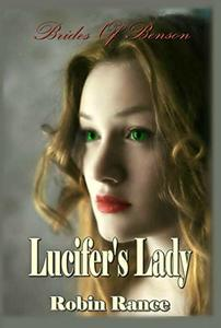 Lucifer's Lady (Brides Of Benson Book 1)