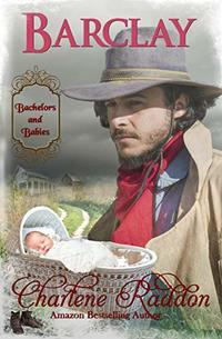 Barclay: Bachelors & Babies Book 4 (Bachelors and Babies)