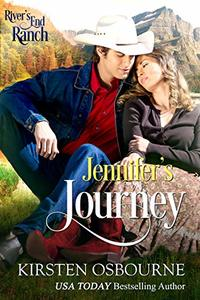 Jennifer's Journey (River's End Ranch Book 59) - Published on Sep, 2018