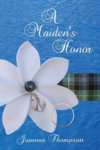 A Maiden's Honor (The Woman from Eden Book 1)