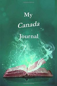 My Canada Journal