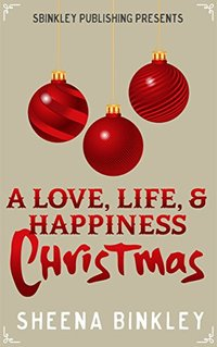 A Love, Life, & Happiness Christmas - Published on Dec, 2016