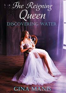 The Reigning Queen Discovery of Water (The Elemental Chronicles Book 3): Reverse Harem Fantasy Romance Series