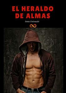 El Heraldo de Almas (Saga Heraldo nº 1) (Spanish Edition)