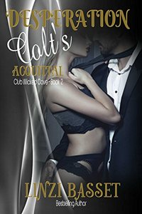 Desperation: Colt's Acquittal (Club Wicked Cove Book 2)