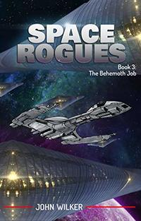 Space Rogues 3: The Behemoth Job - Published on Dec, 2018