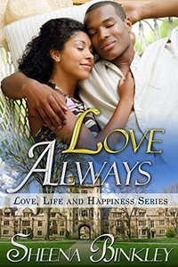 Love Always (Love, Life, & Happiness Book 5) - Published on Nov, 2014