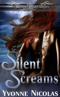 Silent Screams (Book 1), Paranormal Romance (The Dragon Queen Series)