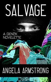Salvage: A Gen2K Novelette - Published on Dec, 2017