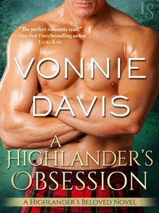 A Highlander's Obsession: A Highlander's Beloved Novel