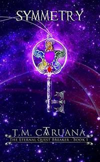 Symmetry (The Eternal Quest Breaker Book 1)