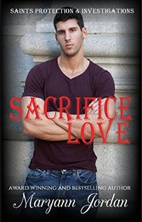 Sacrifice Love: Saints Protection & Investigations