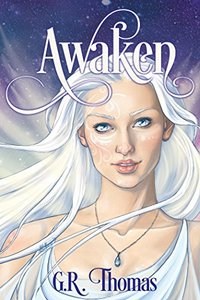 Awaken (The A'vean Chronicles Book 1) - Published on Oct, 2015