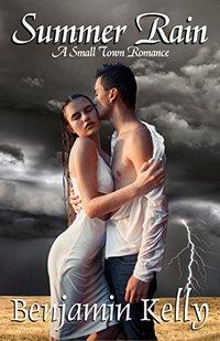 Summer Rain: A Small Town Romance