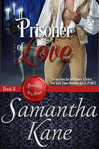 Prisoner of Love (Brothers in Arms Book 8)