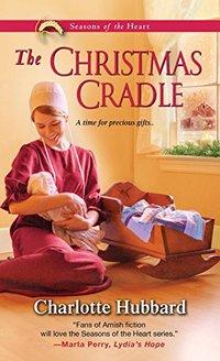 The Christmas Cradle (Seasons of the Heart)
