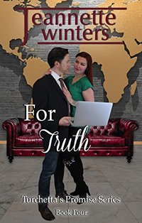 For Truth (Turchetta's Promise Book 4)