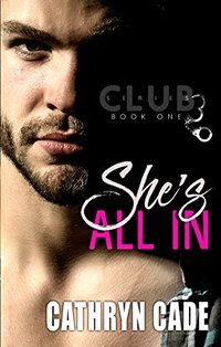 She's All In (Club 3 Book 1)