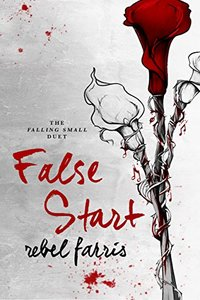 False Start (Falling Small Duet Book 1)
